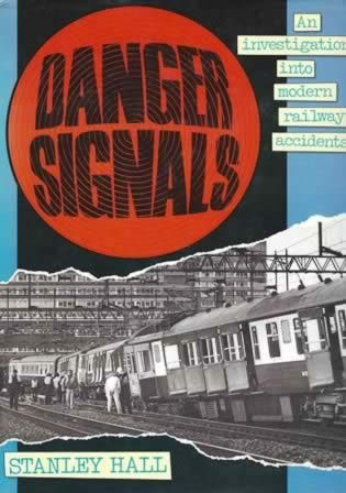 Danger Signals: An Investigation Into Modern Railway Accidents