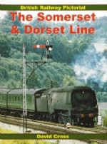 British Railway Pictorial The Somerset & Dorset Line