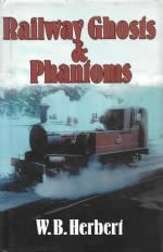 Railway Ghosts & Phantoms