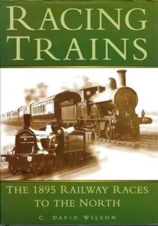Racing Trains; The 1895 Race To The North