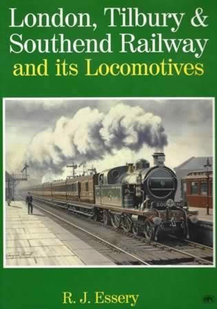 London, Tilbury & Southend Railway & its Locomotives