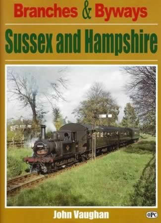 Branches & Byways: Sussex and Hampshire