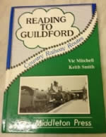 Country Railway Routes: Reading To Guildford