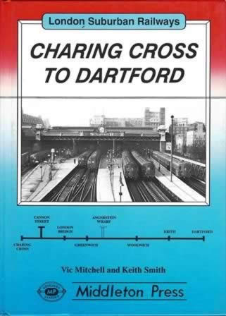 London Suburban Railways Charing Cross To Dartford