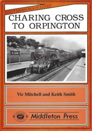 Southern Main Lines Charing Cross To Orpington