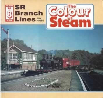 The Colour Of Steam: SR Branch Lines
