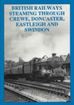 British Railways Steaming Through Crewe, Doncaster, Eastleigh And Swindon