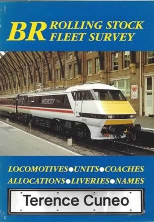 BR Rolling Stock Fleet Survey: Locomotives,Units,Coaches,Allocations,Liveries & Names