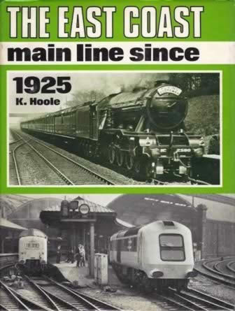 The East Coast Main Line Since 1925
