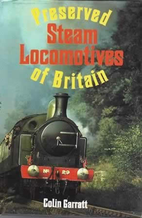 Preserved Steam Locomotives Of Britain