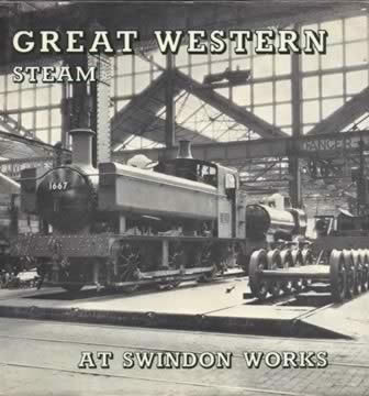 Great Western Steam At Swindon Works
