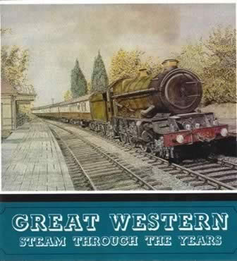 Great Western Steam Throughout The Years