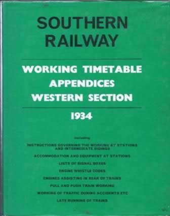 Southern Railway: Working Timetable Appendices Western Section
