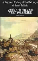 A Regional History Of The Railways Of Great Britain Volume 8 South And West Yorkshire