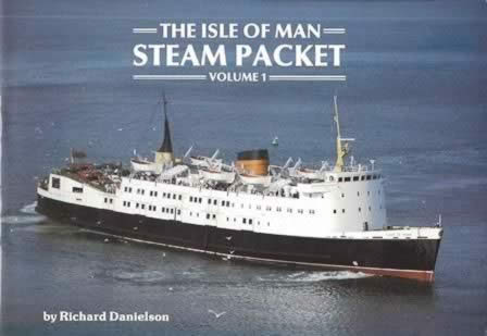 The Isle Of Man Steam Packet Volume 1