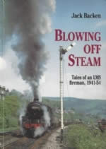 Blowing Off Steam Tales of an LMS Fireman
