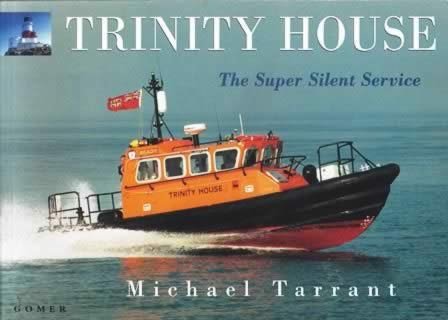 Trinity House The Super Silent Service