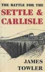 The Battle For The Settle & Carlisle