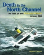 Death In The North Channel: The Loss Of The Princess Victoria January 1953