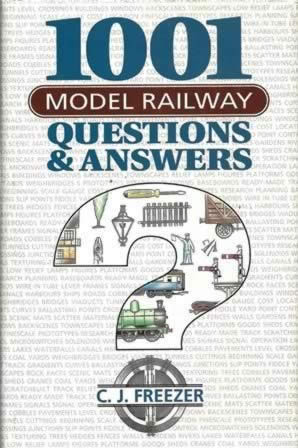 1001 Model Railway Questions & Answers
