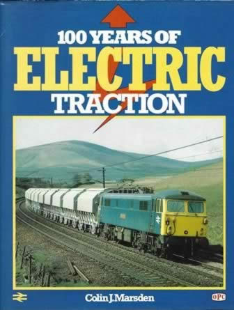 100 Years of Electric Traction