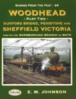 Scenes From The Past: 29 - Woodhead Part 2, Dunford Bridge, Sheffield, Victoria