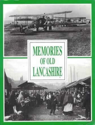 Memories Of Old Lancashire
