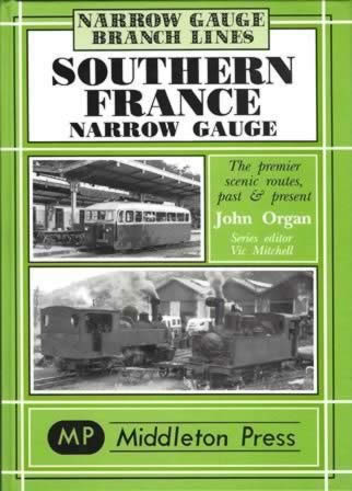Narrow Gauge Branch Lines - Southern France Narrow Gauge