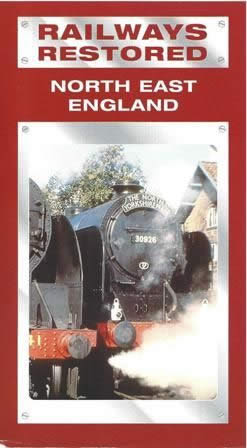 Railways Restored Number 1 North East England