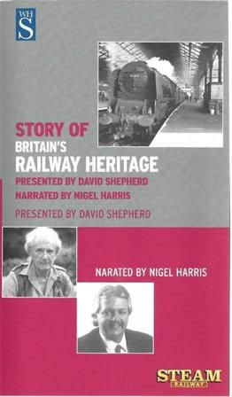 Steam railway - The story of Britain's railway heritage