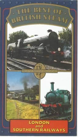 The best of British steam - London & Southern railways