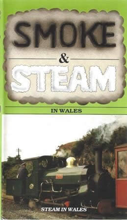 Smoke & Steam - Steam Engines at Work in Wales