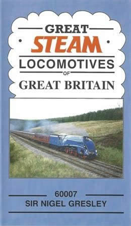 Great Steam - Locomotives of Great Britain - 60007 Sir Nigel Gresley