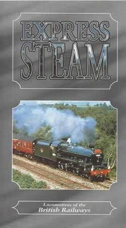 Express Steam - Locomotives Of The British Railways