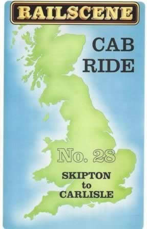 Railscene Cab Ride No 28 - Skipton to Carlisle