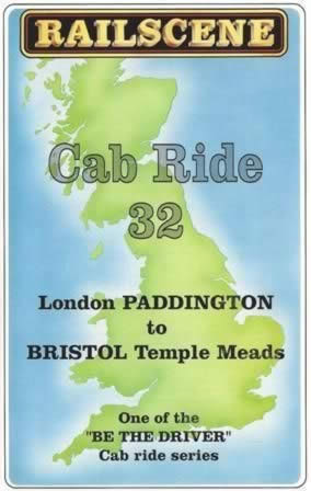 Railscene Cab Ride No 32 - London Paddington to Bristol Temple Meads