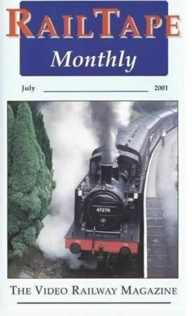Railtape Monthly - July 2001
