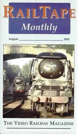 Railtape Monthly - August 2001