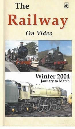 Railway on Video -Winter 2004