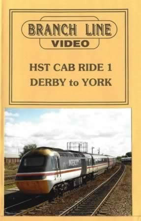 Branch Line Video - HST Cab Ride No 1 Derby - York