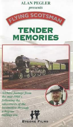 Bygone Films - Flying Scotsman - Tender Memories