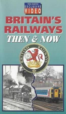 Britannia Railways Then & Now