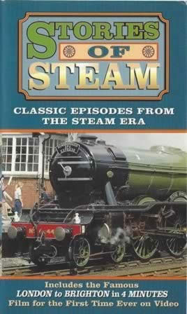 Stories of Steam - Classic Episodes from the Steam Era