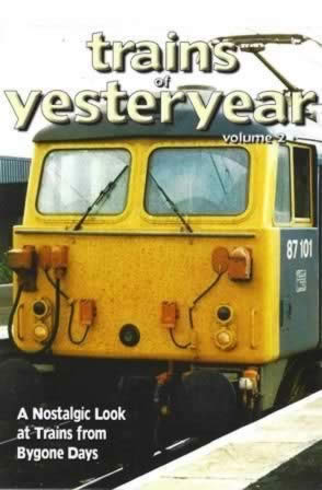 Trains Of Yesteryear Vol 2