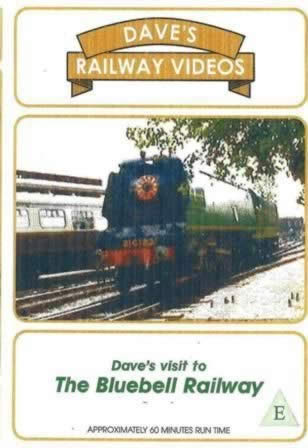 Dave's Railway Videos - The Bluebell Railway