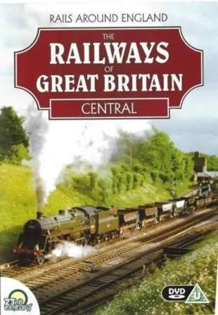 Rails Around England. The Railways Of Great Britain Central
