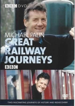 Michael Palin BBC Great Railway Journeys