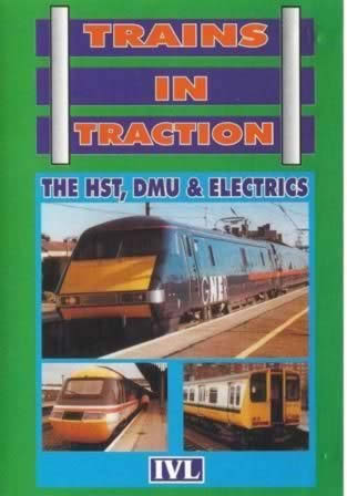 Trains In Traction. The HST, DMU-Electrics