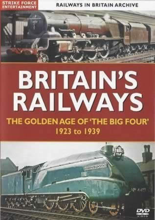 Railways In Britain Archive. Britains Railways. The Golden Age Of The Big Four 1923 To 1939