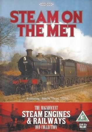 Steam On The Met. Featuring - 80079, 75014, 7325. The Magnificent Steam Engines-Railways Collection